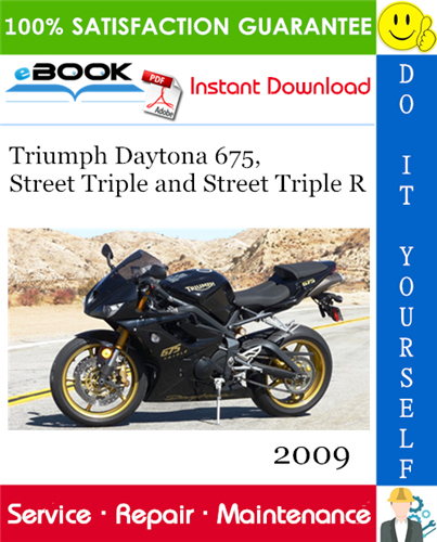 Thumbnail ☆☆ Best ☆☆ 2009 Triumph Daytona 675, Street Triple and Street Triple R Motorcycle Service Repair Manual