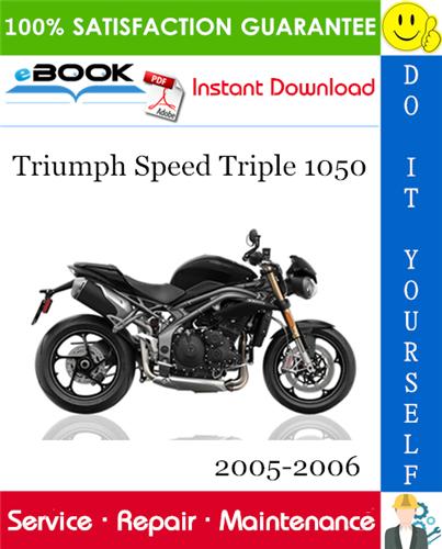 Thumbnail ☆☆ Best ☆☆ Triumph Speed Triple 1050 Motorcycle Service Repair Manual 2005-2006 Download