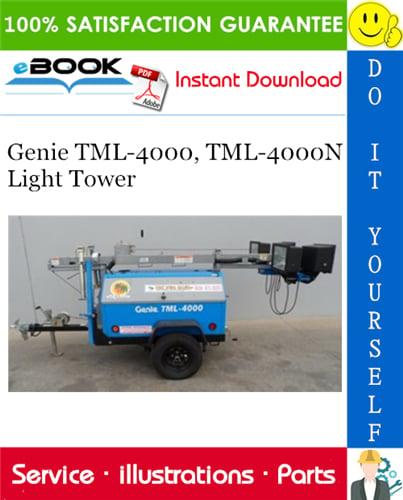 Thumbnail ☆☆ Best ☆☆ Genie TML-4000, TML-4000N Light Tower Parts Manual