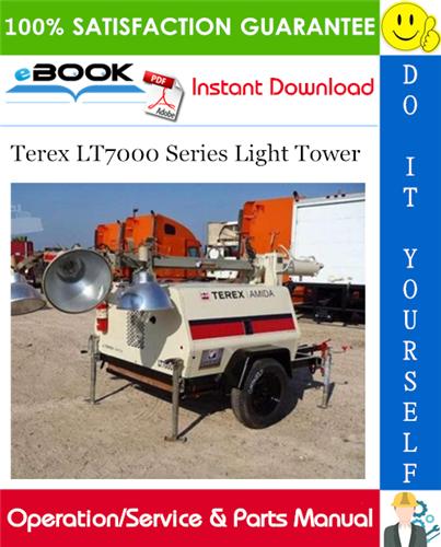 Thumbnail ☆☆ Best ☆☆ Terex LT7000 Series Light Tower Operation/Service & Parts Manual
