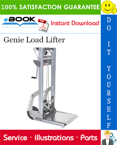 Thumbnail ☆☆ Best ☆☆ Genie Load Lifter Parts Manual (Serial Number Range: from SN 3395-100 to 3301-4263, from SN LL02-4780)