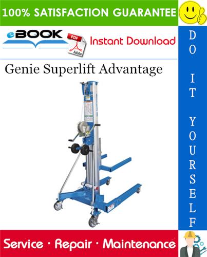 Thumbnail ☆☆ Best ☆☆ Genie Superlift Advantage Service Repair Manual (Serial Number Range: from SLA04-25259)
