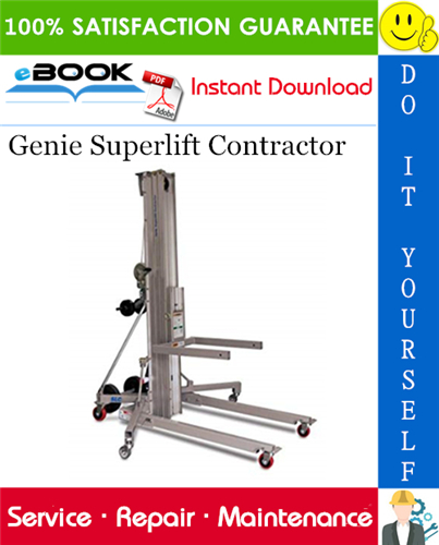 Thumbnail ☆☆ Best ☆☆ Genie Superlift Contractor Service Repair Manual (Serial Number Range: from 9595-101)