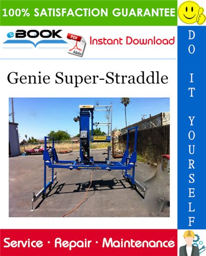 Thumbnail ☆☆ Best ☆☆ Genie Super-Straddle Service Repair Manual (Serial Number Range: from SS08-2976)