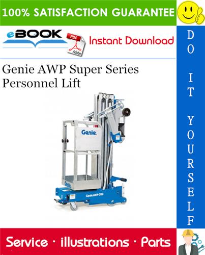 Thumbnail ☆☆ Best ☆☆ Genie AWP Super Series Personnel Lift Parts Manual