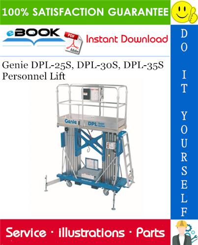 Thumbnail ☆☆ Best ☆☆ Genie DPL-25S, DPL-30S, DPL-35S Personnel Lift Parts Manual