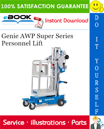 Thumbnail ☆☆ Best ☆☆ Genie AWP Super Series Personnel Lift Parts Manual (Serial Number Range: from AWP05-50000)
