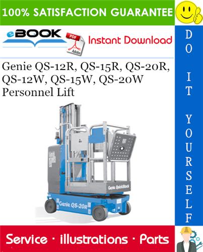 Thumbnail ☆☆ Best ☆☆ Genie QS-12R, QS-15R, QS-20R, QS-12W, QS-15W, QS-20W Personnel Lift Parts Manual