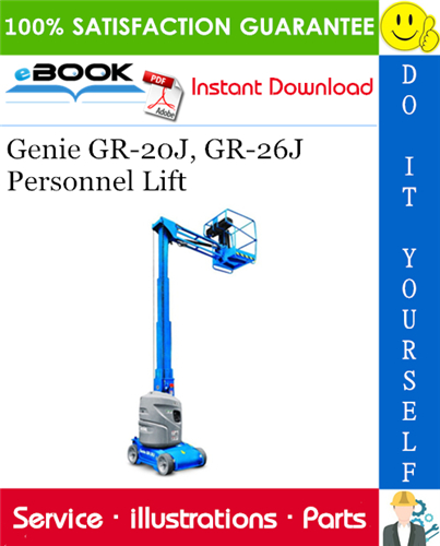 Thumbnail ☆☆ Best ☆☆ Genie GR-20J, GR-26J Personnel Lift Parts Manual (Serial Number Range: from SN GRJ10-101)