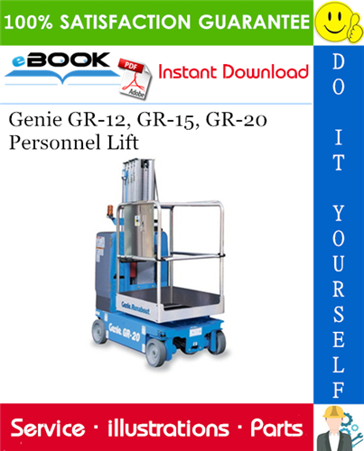 Thumbnail ☆☆ Best ☆☆ Genie GR-12, GR-15, GR-20 Personnel Lift Parts Manual (from serial number GR10-20000)