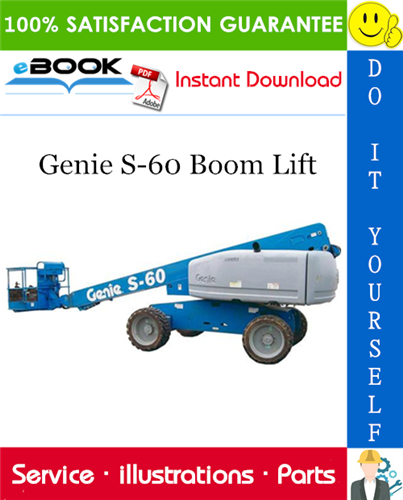 Thumbnail ☆☆ Best ☆☆ Genie S-60 Boom Lift Parts Manual (Serial Number Range: from SN 001 to 652)