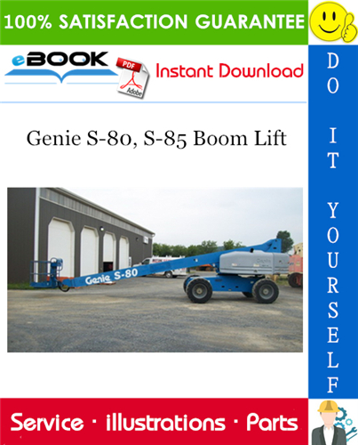 Thumbnail ☆☆ Best ☆☆ Genie S-80, S-85 Boom Lift Parts Manual (Serial Number Range: to SN 965)