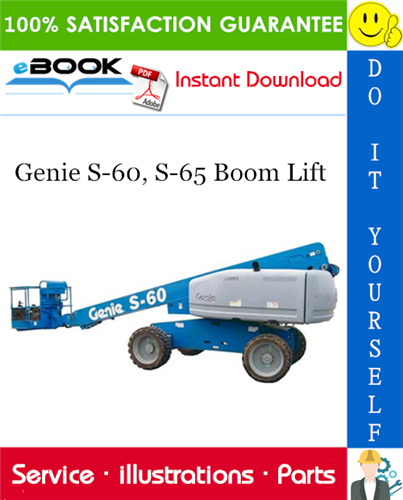 Thumbnail ☆☆ Best ☆☆ Genie S-60, S-65 Boom Lift Parts Manual (Serial Number Range: from SN 2575 to 9153)