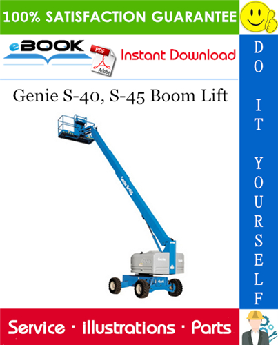 Thumbnail ☆☆ Best ☆☆ Genie S-40, S-45 Boom Lift Parts Manual (Serial Number Range: from SN 831 to 7000)