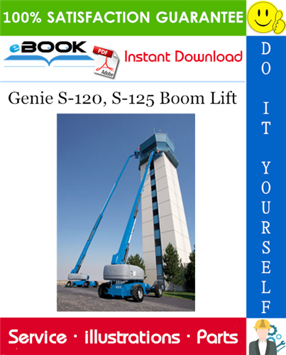 Thumbnail ☆☆ Best ☆☆ Genie S-120, S-125 Boom Lift Parts Manual (Serial Number Range: from SN 101)