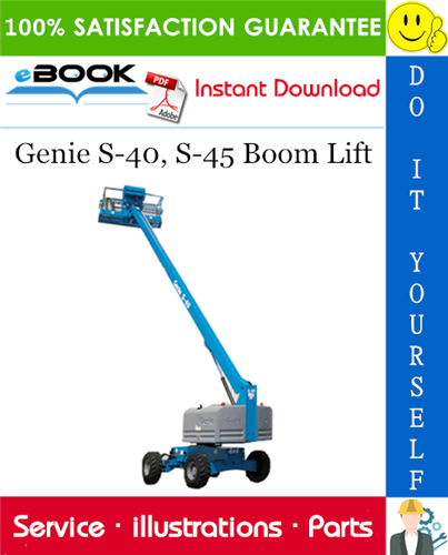 Thumbnail ☆☆ Best ☆☆ Genie S-40, S-45 Boom Lift Parts Manual (Serial Number Range: from SN 7001)
