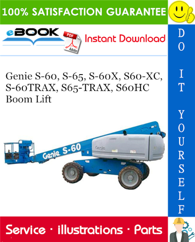 Thumbnail ☆☆ Best ☆☆ Genie S-60, S-65, S-60X, S60-XC, S-60TRAX, S65-TRAX, S60HC Boom Lift Parts Manual (Serial Number Range: from SN 21001)