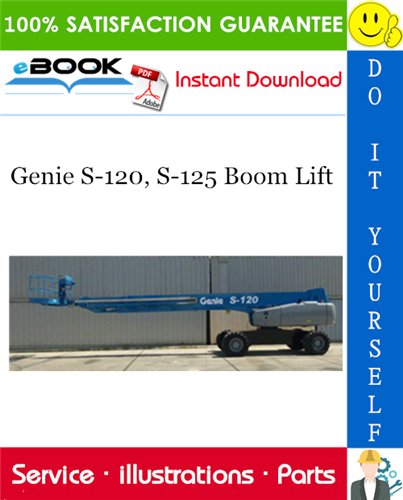 Thumbnail ☆☆ Best ☆☆ Genie S-120, S-125 Boom Lift Parts Manual (Serial Number Range: S-120: from SN S12011D-101, S-125: from SN S12511D-101)