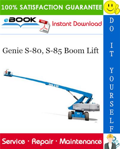 Thumbnail ☆☆ Best ☆☆ Genie S-80, S-85 Boom Lift Service Repair Manual