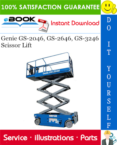 Thumbnail ☆☆ Best ☆☆ Genie GS-2046, GS-2646, GS-3246 Scissor Lift Parts Manual (Serial Number Range: to SN 59999)