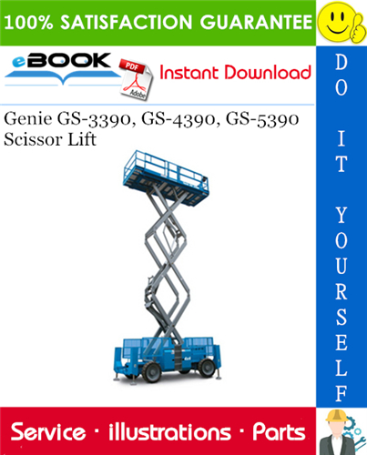Thumbnail ☆☆ Best ☆☆ Genie GS-3390, GS-4390, GS-5390 Scissor Lift Parts Manual (Serial Number Range: From SN 40001 to 42685)