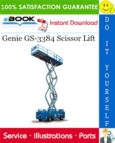Thumbnail ☆☆ Best ☆☆ Genie GS-3384 Scissor Lift Parts Manual (Serial Number Range: from SN 40001 to 40832)