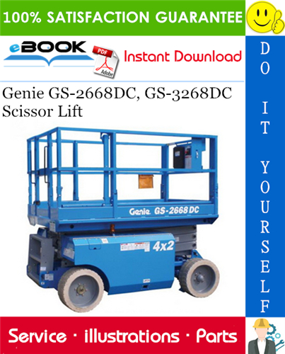 Thumbnail ☆☆ Best ☆☆ Genie GS-2668DC, GS-3268DC Scissor Lift Parts Manual (Serial Number Range: GS-2668DC: from GS2668-41318, GS-3268DC: from GS3268-41318)