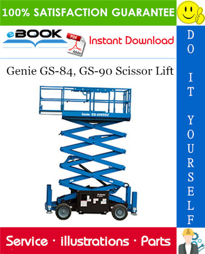 Thumbnail ☆☆ Best ☆☆ Genie GS-84, GS-90 Scissor Lift Parts Manual (Serial Number Range: GS-84: from GS8406-40833, GS-90: from GS9006-42686)