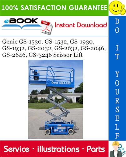 Thumbnail ☆☆ Best ☆☆ Genie GS-1530, GS-1532, GS-1930, GS-1932, GS-2032, GS-2632, GS-2046, GS-2646, GS-3246 Scissor Lift Parts Manual #1