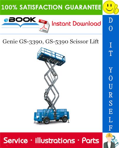 Thumbnail ☆☆ Best ☆☆ Genie GS-3390, GS-5390 Scissor Lift Parts Manual (Serial Number Range: GS9012A-48288, GS9012A-48289, GS9012A-48294, GS9012A-48295, GS9012A-48298)