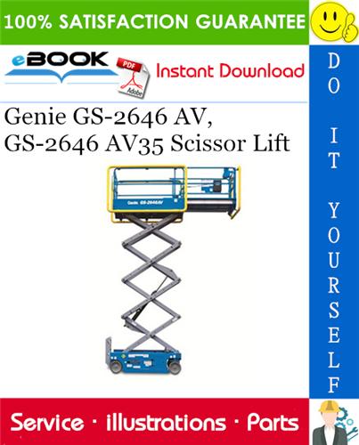 Thumbnail ☆☆ Best ☆☆ Genie GS-2646 AV, GS-2646 AV35 Scissor Lift Parts Manual (Serial Number Range: from GS-4612A-110000)