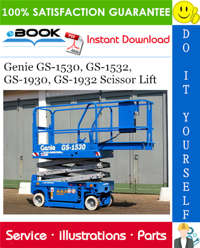 Thumbnail ☆☆ Best ☆☆ Genie GS-1530, GS-1532, GS-1930, GS-1932 Scissor Lift Parts Manual (Serial Number Range: from SN GS3010A-110000, from SN GS3011C-10000)