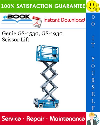 Thumbnail ☆☆ Best ☆☆ Genie GS-1530, GS-1930 Scissor Lift Service Repair Manual #2