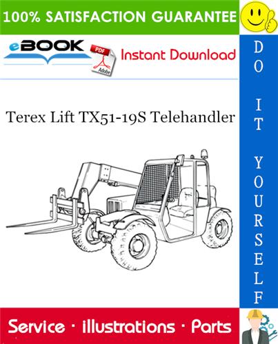 Thumbnail ☆☆ Best ☆☆ Terex Lift TX51-19S Telehandler Parts Manual