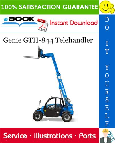Thumbnail ☆☆ Best ☆☆ Genie GTH-844 Telehandler Parts Manual (Serial Number Range: from SN GTH0813-16606)