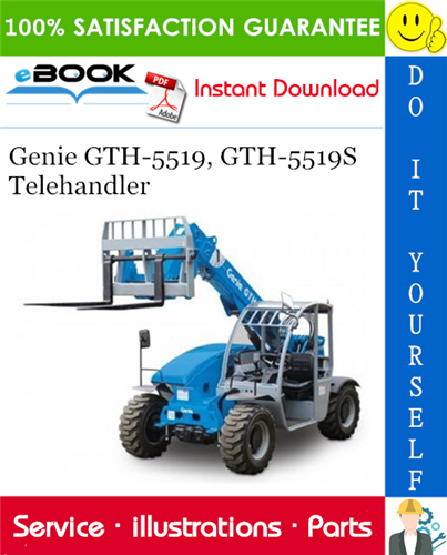 Thumbnail ☆☆ Best ☆☆ Genie GTH-5519, GTH-5519S Telehandler Parts Manual (Serial Number Range: from SN 19006 to 20367)