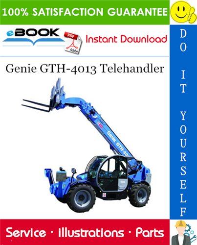 Thumbnail ☆☆ Best ☆☆ Genie GTH-4013 Telehandler Parts Manual (Serial Number Range: from SN 18615 to 18627)