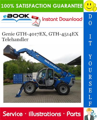Thumbnail ☆☆ Best ☆☆ Genie GTH-4017EX, GTH-4514EX Telehandler Parts Manual