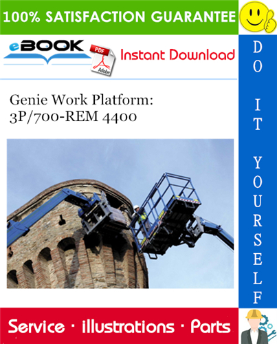 Thumbnail ☆☆ Best ☆☆ Genie Work Platform: 3P/700-REM 4400 Parts Manual (Serial Number Range: from SN 60980)