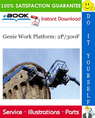 Thumbnail ☆☆ Best ☆☆ Genie Work Platform: 2P/300F Parts Manual