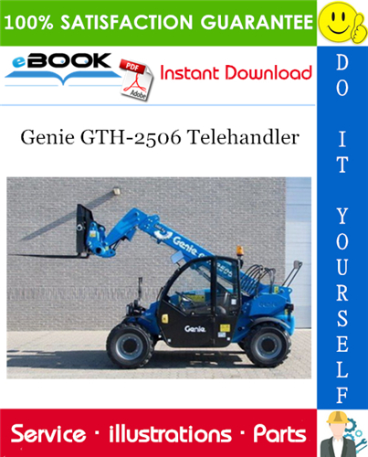Thumbnail ☆☆ Best ☆☆ Genie GTH-2506 Telehandler Parts Manual (Serial Number Range: for SN 20328 and from SN 20379)