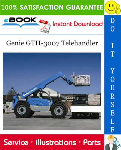 Thumbnail ☆☆ Best ☆☆ Genie GTH-3007 Telehandler Parts Manual (Serial Number Range: for SN 20631; from SN 20710)