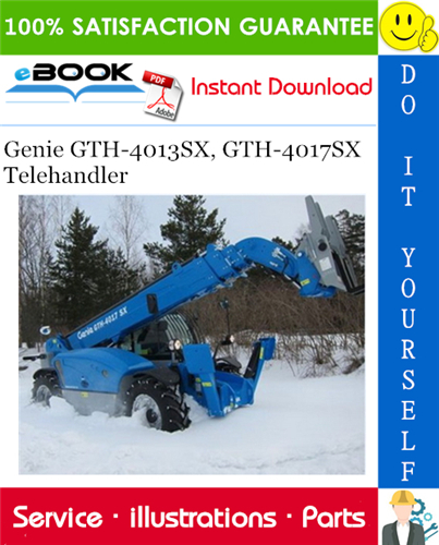 Thumbnail ☆☆ Best ☆☆ Genie GTH-4013SX, GTH-4017SX Telehandler Parts Manual (Serial Number Range: GTH-4013SX from SN 20782; GTH-4017SX from SN 20695)