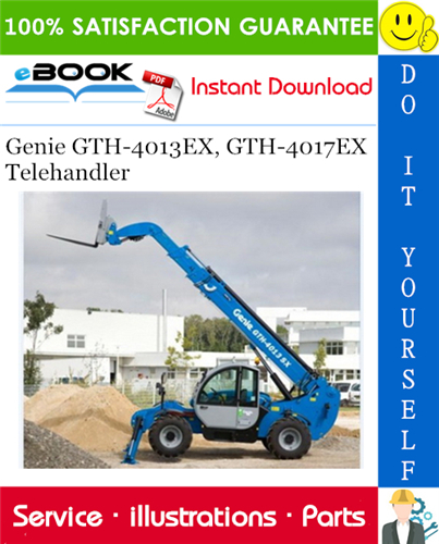 Thumbnail ☆☆ Best ☆☆ Genie GTH-4013EX, GTH-4017EX Telehandler Parts Manual (Serial Number Range: 4013EX from SN 20615, 4017EX from SN 20795)
