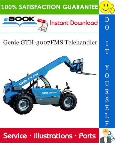 Thumbnail ☆☆ Best ☆☆ Genie GTH-3007FMS Telehandler Parts Manual (Serial Number Range: from SN 21825)