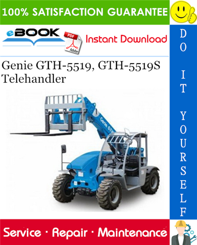 Thumbnail ☆☆ Best ☆☆ Genie GTH-5519, GTH-5519S Telehandler Service Repair Manual