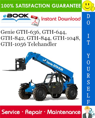 Thumbnail ☆☆ Best ☆☆ Genie GTH-636, GTH-644, GTH-842, GTH-844, GTH-1048, GTH-1056 Telehandler Service Repair Manual