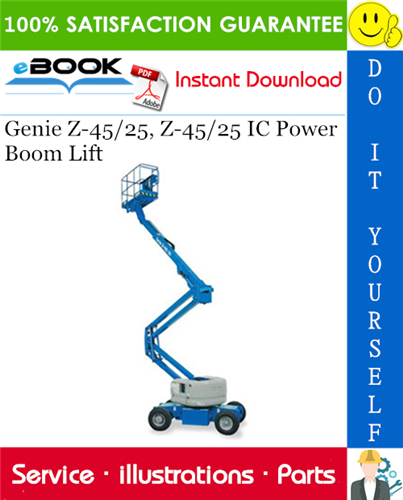 Thumbnail ☆☆ Best ☆☆ Genie Z-45/25, Z-45/25 IC Power Boom Lift Parts Manual (Serial Number Range: from SN 9997 to 21178)