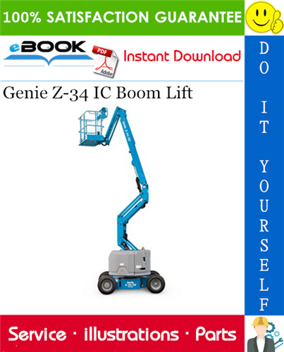 Thumbnail ☆☆ Best ☆☆ Genie Z-34 IC Boom Lift Parts Manual (Serial Number Range: from SN 781)