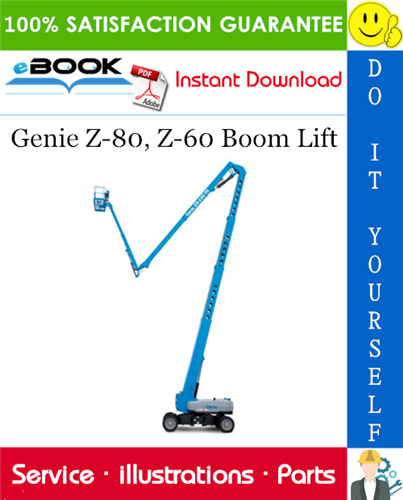 Thumbnail ☆☆ Best ☆☆ Genie Z-80, Z-60 Boom Lift Parts Manual (Serial Number Range: from SN 100)